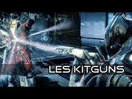 Les Kitguns - Revue complète (2021) - Warframe -FR-