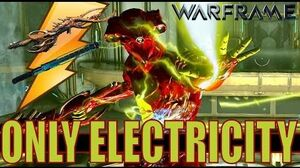 Warframe Builds - ELECTRICITY DAMAGE FUN BUILD Update 16