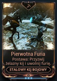 Pierwotna Furia (Postawa)