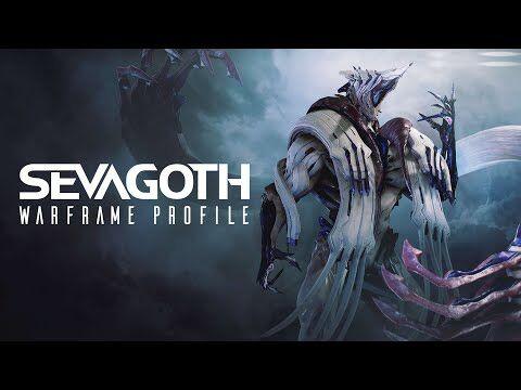 Warframe Profile - Sevagoth