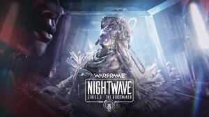 Warframe Nightwave - The Glassmaker Cinematic 1