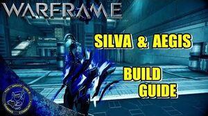 Warframe Silva & Aegis (Sword Shield) Build Guide