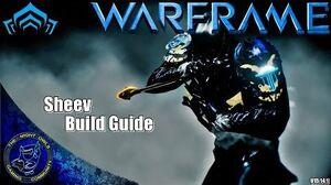 Warframe My Sheev Build Guide (U15.14