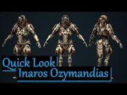 Quick Look at Inaros Ozymandias - Warframe