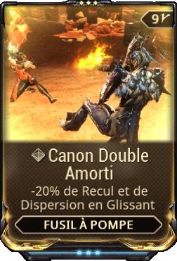 Canon Double Amorti