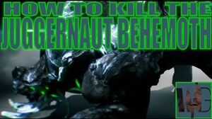 HOW TO KILL JUGGERNAUT BEHEMOTH - Warframe Hints Tips Update 16