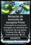 Mutación de munición de escopeta Prime.png
