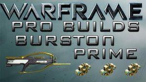 Warframe Burston Prime Pro Builds 3 Forma Update 13.8