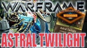 Warframe Mods - ASTRAL TWILIGHT Glaives - update 15