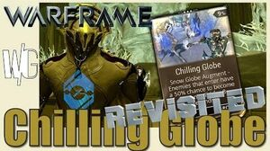 CHILLING GLOBE BUILD Revisited - Frost Prime - Update 17