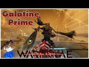 Galatine Prime Build 2021 (Guide) - Sir Gawain's Slicer - Warframe