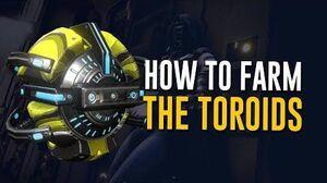 How to Farm Toroids! Fortuna & Orb Vallis (Warframe)