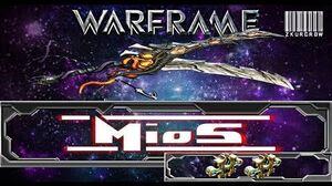 Warframe-U18-Mios Build