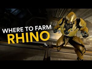 Where to farm Rhino! (Warframe)