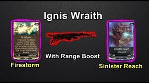 Visual Demonstrations Of Firestorm And Sinister Reach On Ignis Wraith