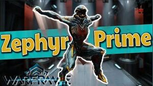 ZEPHYR PRIME the Fly Girl - ULTIMATE GUIDE warframe