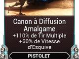 Canon à Diffusion Amalgame