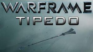 Warframe Tipedo Update 15