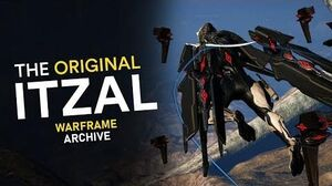 The Original Itzal - Warframe Archive