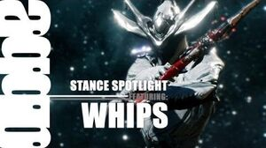The Stance Spotlight Whips Edition (Burning Wasp vs