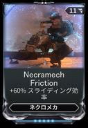 Necramech Friction