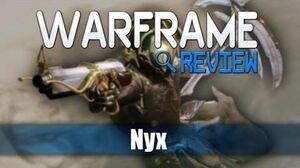 Nyx Warframe Review