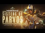 Warframe - Sisters of Parvos Coming July 6 To All Platforms!