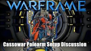 Warframe Cassowar Polearm Setup Discussion U22.4