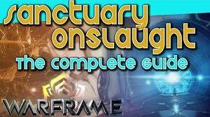 SANCTUARY ONSLAUGHT - Guide Rewards Builds Warframe