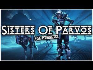 Sisters of Parvos Guide - Warframe Sisters of Parvos Beginners Guide 2021