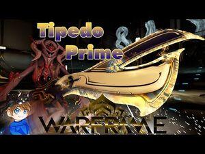 Tipedo Prime Build 2021 (Guide) - Shaolin's Spade - Warframe