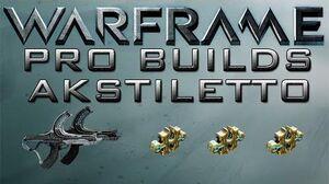 Warframe Akstiletto Pro Builds 3 Forma Update 13.9