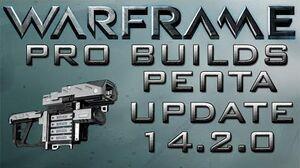 Warframe Penta Pro Builds 6 Forma update 14.2