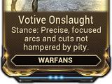 Votive Onslaught