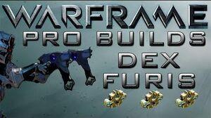 Warframe Dex Furis Pro Builds 3 Forma Update 12.6