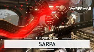 Warframe Sarpa, Better Bang than the Redeemer? thequickdraw