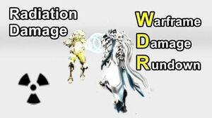 WDR 12 Radiation Damage (Warframe)