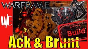 ACK & BRUNT BUILD - Warframe Builds Update 17