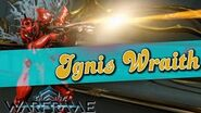 IGNIS WRAITH BUILD - The Cone of FIRE 5 forma - Warframe-0