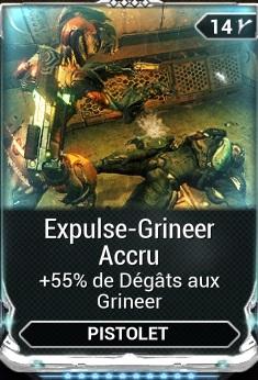 Expulse-Grineer Accru