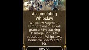 WARFRAME - Khora Accumulating Whipclaw (Augment)