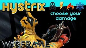 HYSTRIX - EVERY ELEMENTAL DAMAGE TYPE 3 forma - Warframe