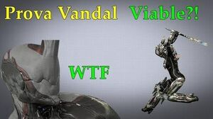 Prova Vandal Is Good Now! LMAO