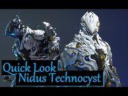 Quick Look at Nidus Technocyst - Warframe