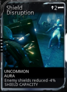 Shield Disruption New