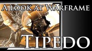 A look at Warframe Tipedo