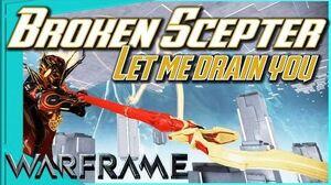 BROKEN SCEPTER - Drain the Sack 2 forma - Warframe