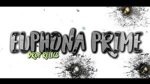 Warframe Euphona Prime Drop Relics + Best Place to farm them