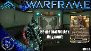 Warframe Vauban's PERPETUAL VORTEX Augment (U16.3