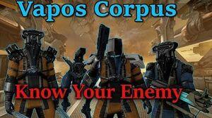 Warframe Vapos Corpus (Know Your Enemy)